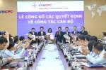 EVNCPC: Công bố các quyết định về công tác cán bộ